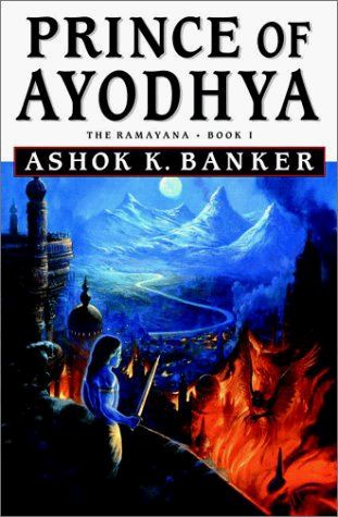 Book Review - Prince Of Ayodhya, Ramayana Book 1