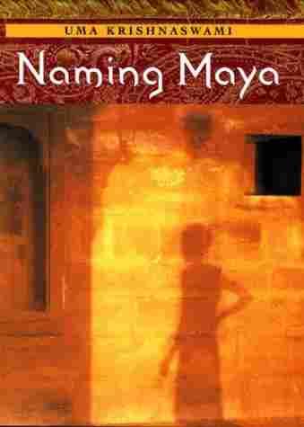 Book Review - Naming Maya By Uma Krishnaswami