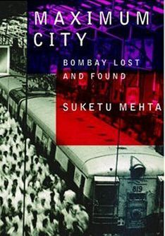 Book Review - Maximum City By Suketu Mehta