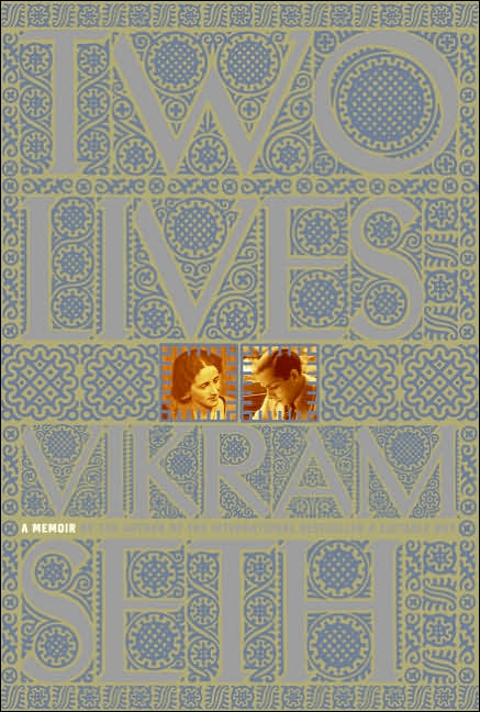 Book Preview - Two Lives By Vikram Seth