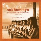 Book Review: Sukhamayu - Cooking At Home With Ayurvedic Insights