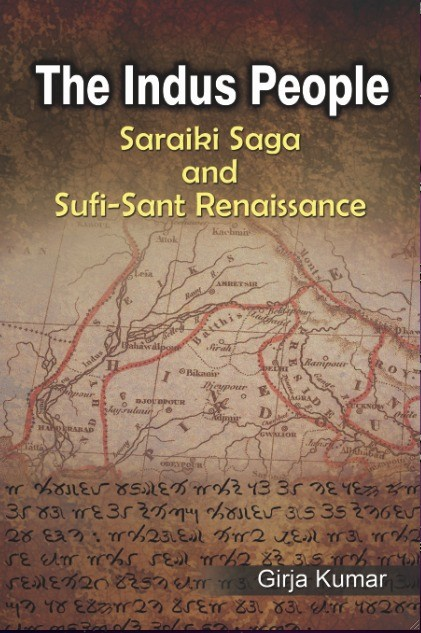 The Indus People - Saraiki Saga And The Sufi- Sant Renaissance