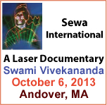 Sewa International Boston Presents Laser Documentary On Swami Vivekananda