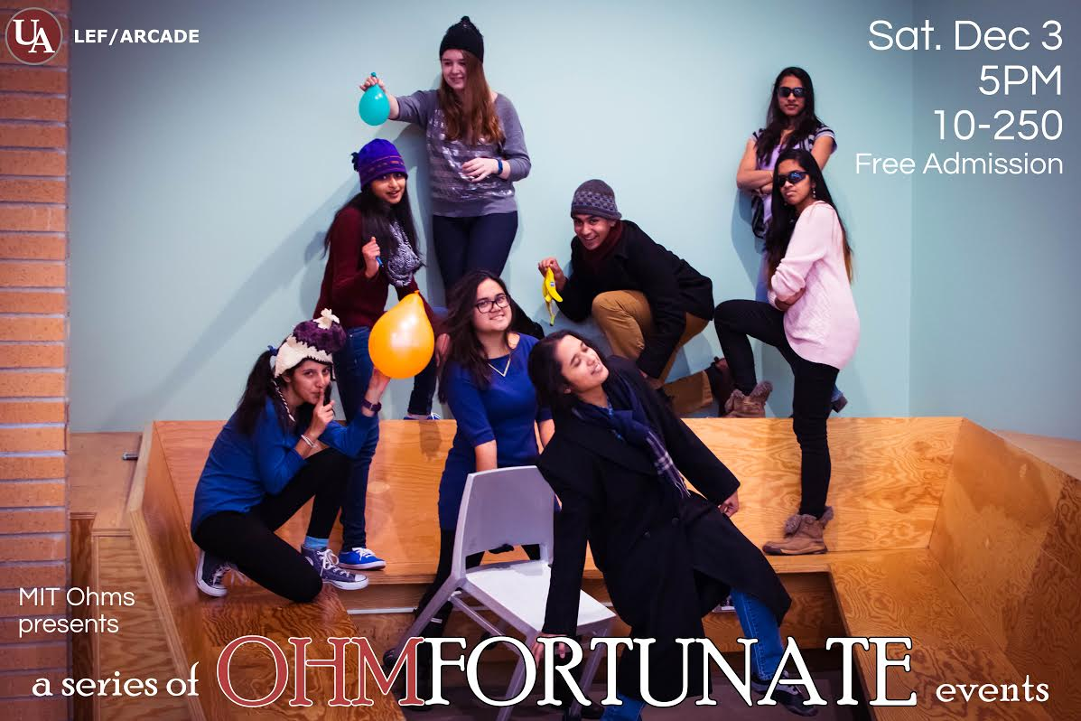 MIT Ohms Presents OhmFortunate