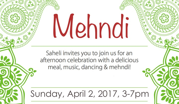 Don't Miss Saheli's Mehndi Celebration On April 2nd!