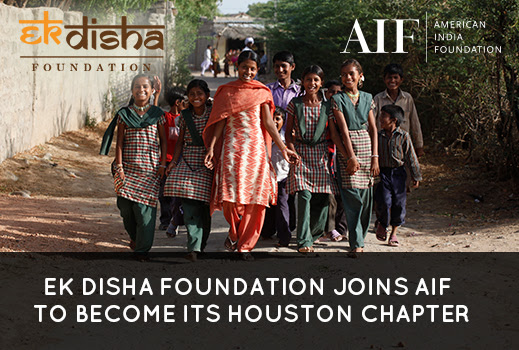 Ek Disha Foundation Joins With American India Foundation To Become AIF's Houston Chapter