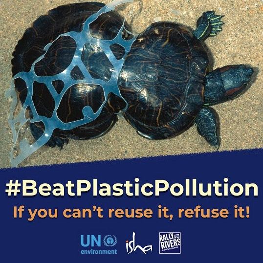 Join #BeatPlasticPollution, United Nations Environment And Isha Foundation