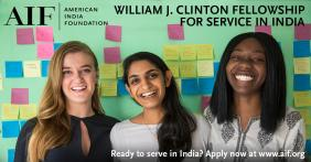 Invitation To  Apply For The AIF Clinton Fellowship Service To India