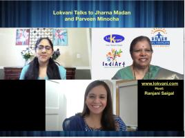 Lokvani Talks To Jharna Madan And Parveen Minocha