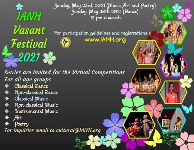 IANH Announces Vasant Festival  2021 Dance And Music Competitions